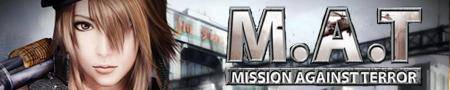M.A.T - Mission Against Terror